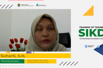 Training of Trainer (ToT) Online Penggunaan Aplikasi Sistem Informasi Kearsipan Dinamis (SIKD)  Universitas Sumatera Utara